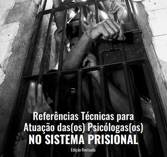 ReferÊncias Técnicas para Atuação no Sistema Prisional